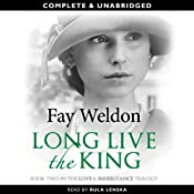 Long Live the King | [Fay Weldon]