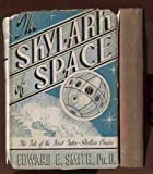 img - for THE SKYLARK OF SPACE [THE TALE OF THE FIRST INTER-STELLAR CRUISE] book / textbook / text book