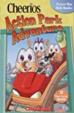 Cheerios Action Park Adventure (0439703433) by Justine Fontes