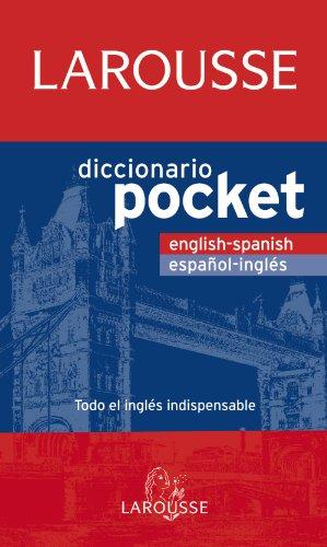 Diccionario Pocket English-Spanish / Español-Inglés (Larousse - Lengua Inglesa - Diccionarios Generales)