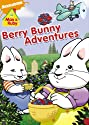 Max & Ruby: Berry Bunny Adventures (Full) [DVD]<br>$276.00