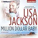 Million Dollar Baby: A Selection from Abandoned Hörbuch von Lisa Jackson Gesprochen von: Kate Rudd
