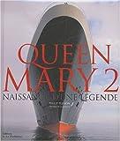echange, troc Philip Plisson - Queen Mary 2 : Naissance d'une légende