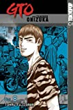 GTO: Great Teacher Onizuka, Vol. 8 (1591820324) by Tohru Fujisawa