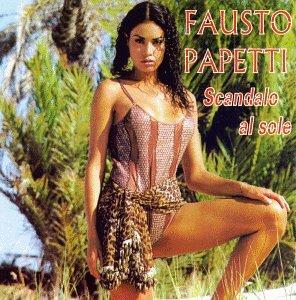 Fausto Papetti - Scandalo Al Sole - Zortam Music