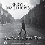 Battles Lost and Won | Beryl Matthews