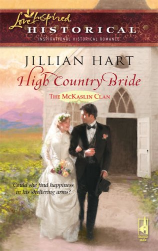 Image of High Country Bride (The McKaslin Clan: Historical Series, Book 2) (Steeple Hill Love Inspired Historical #11)