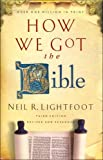 How We Got the Bible (1567317227) by Neil R. Lightfoot