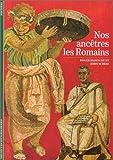 echange, troc Roger Hanoune, John Scheid - Nos ancêtres les Romains