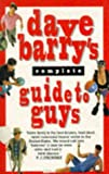 Dave Barry's Complete Guide to Guys (0751517119) by Barry, Dave