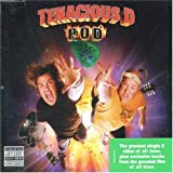 Tenacious D POD (Pick Of Destiny)