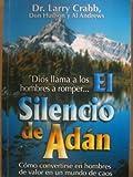 img - for El Silencio de Adan = The Silence of Adam (Spanish Edition) book / textbook / text book