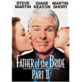 Father of the Bride 2 ~ Steve Martin