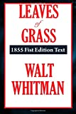 Leaves of Grass 1855 Fist Edition Text (A Thrifty Book)