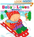 Baby Loves Winter!: A Karen Katz Lift-the-Flap Book (Karen Katz Lift-the-Flap Books)