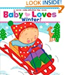 Baby Loves Winter!: A Karen Katz Lift...