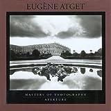 Eugene Atget (Aperture Masters of Photography) ~ Eug�ne Atget