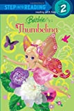 Diane Wright Landolf Barbie: Thumbelina (Barbie) (Barbie (Random House))