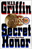 Secret Honor (Honor Bound) (0399145680) by Griffin, W.E.B.