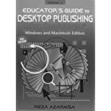 Educator's Handbook to Desktop Publishing Using Aldus Pagemaker (Ibm/Compatible Edition Versions 4.0/5.0/Book and Disk) Reza Azarmsa