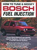 img - for How to Tune and Modify Bosch Fuel Injection (Motorbooks Workshop) book / textbook / text book