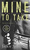 img - for Mine To Take: A Nine Circles Novel by Ashenden, Jackie (November 25, 2014) Mass Market Paperback book / textbook / text book