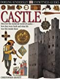 Castle (Eyewitness Guides) (075136021X) by Gravett, Christopher