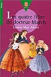 echange, troc Louisa May Alcott - Les quatre filles du Docteur March