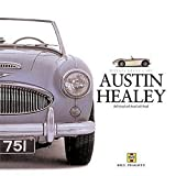 Austin-Healey: A Celebration of the Fabulous Big Healey (Haynes Great Cars)