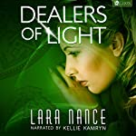 Dealers of Light | Lara Nance