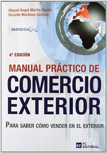 Manual practico de comercio exterior 4 ed for Concepto de exterior