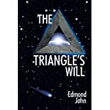 The Triangle's Will ~ Edmond John