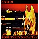 Positively Negative (Remastered - Bonus Tracks - w/guest Ronnie Montrose)