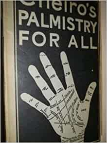 Cheiro's Palmistry for All, Containing New Information on