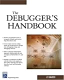 img - for The Debugger's Handbook (Programming) book / textbook / text book