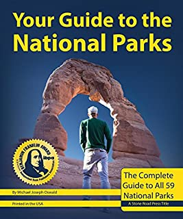 Book Cover: Your Guide to the National Parks: The Complete Guide to all 59 National Parks