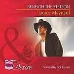 Beneath the Stetson | Janice Maynard