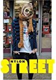 "Street: The ""Nylon"" Book of Global Style: The ""Nylon"" Book of Global Style"