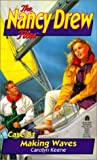 img - for Making Waves (Nancy Drew Files) book / textbook / text book