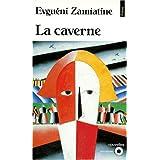 La Caverne et autres nouvellespar Evgueni Ivanovitch...