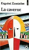 La Caverne et autres nouvelles par Zamiatine