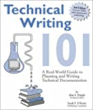 Image of Technical Writing 101: A Real-World Guide to Planning and Writing Technical Documentation, Second Edition
