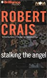 Stalking the Angel (Elvis Cole/Joe Pike Series)