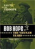 Bob Hope - The Vietnam Years (1964-1972)