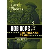 Bob Hope - The Vietnam Years (1964-1972) ~ Bob Hope