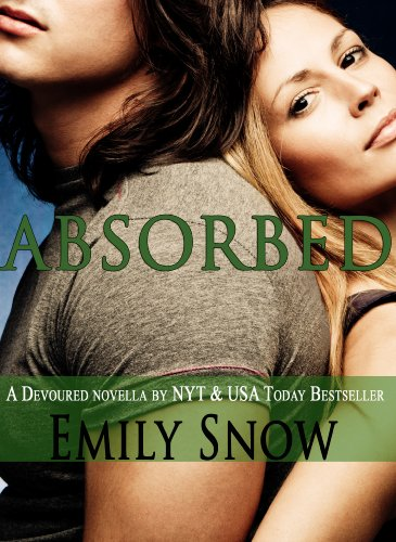 Absorbed (Devoured) by Emily Snow