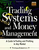img - for Trading Systems and Money Management (McGraw-Hill Trader's Edge) book / textbook / text book