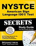 NYSTCE American Sign Language (061) Test Secrets