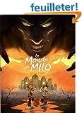 Monde de Milo (Le) - tome 2 - Le Monde de Milo (2/2)