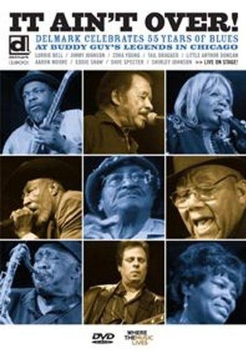 It Ain't Over!: Delmark Celebrates 55 Years of Blues [DVD] [2008] [2009]